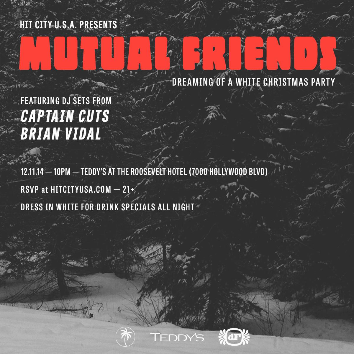 Mutual Friends w/ Captain Cuts & Brian Vidal