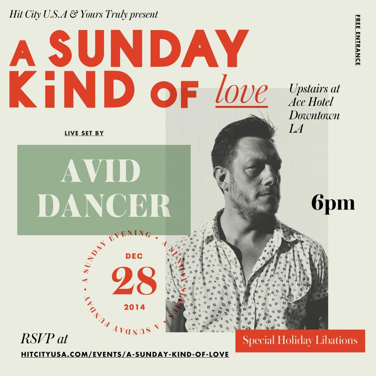 A Sunday Kind of Love w/ Avid Dancer