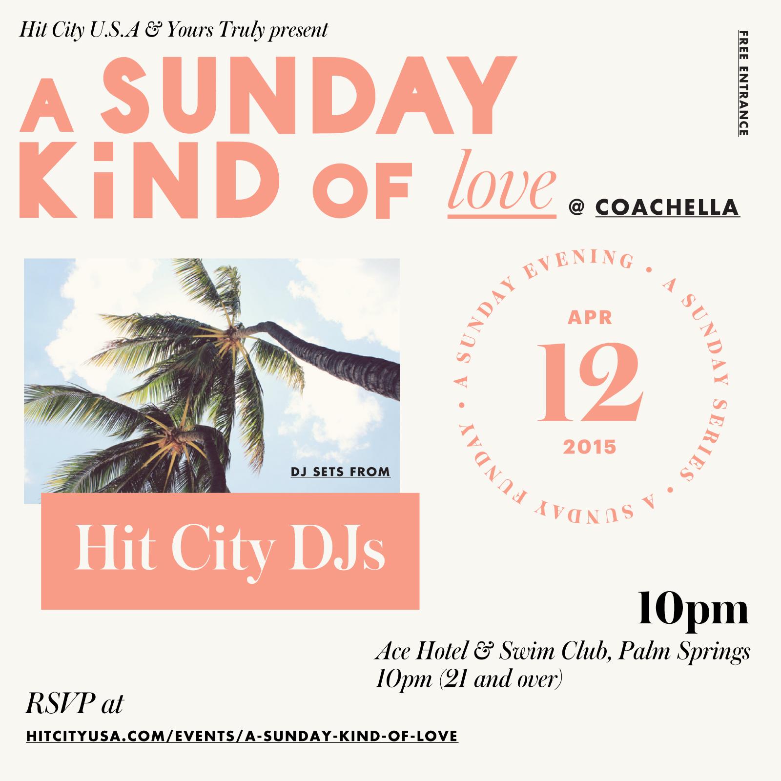 A Sunday Kind of Love @ Coachella Weekend 1