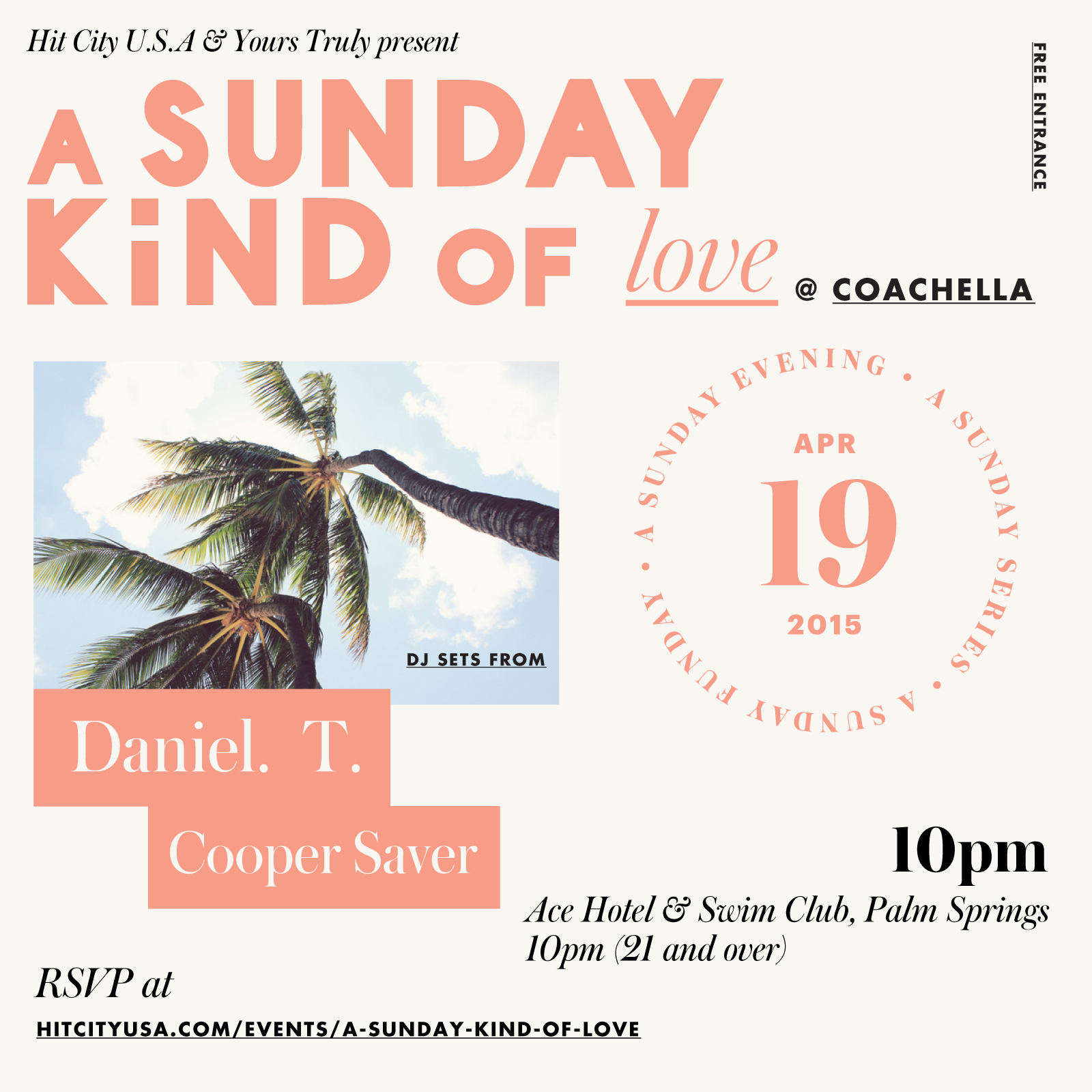 A Sunday Kind of Love @ Coachella Weekend 2
