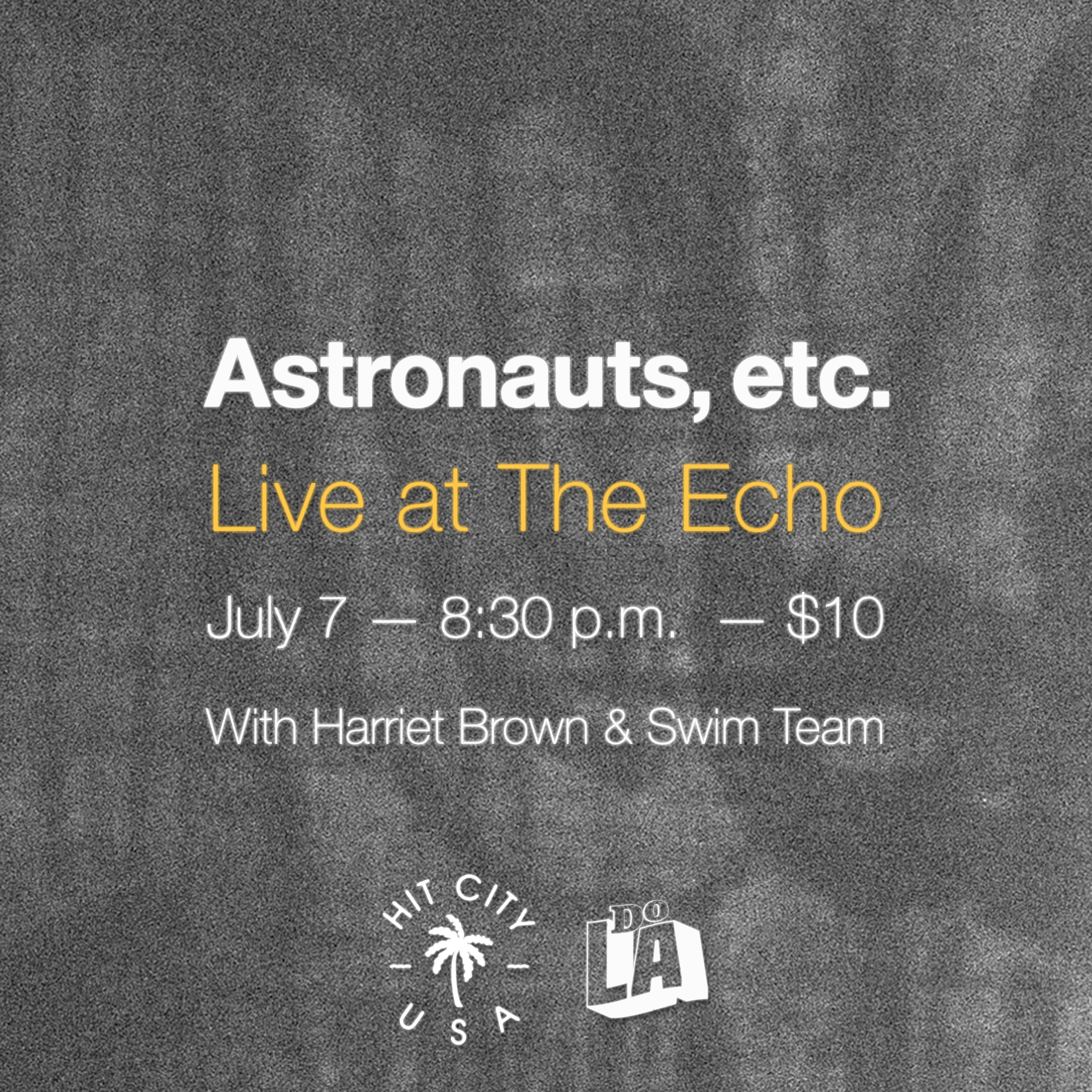Astronauts, etc. LIVE at The Echo