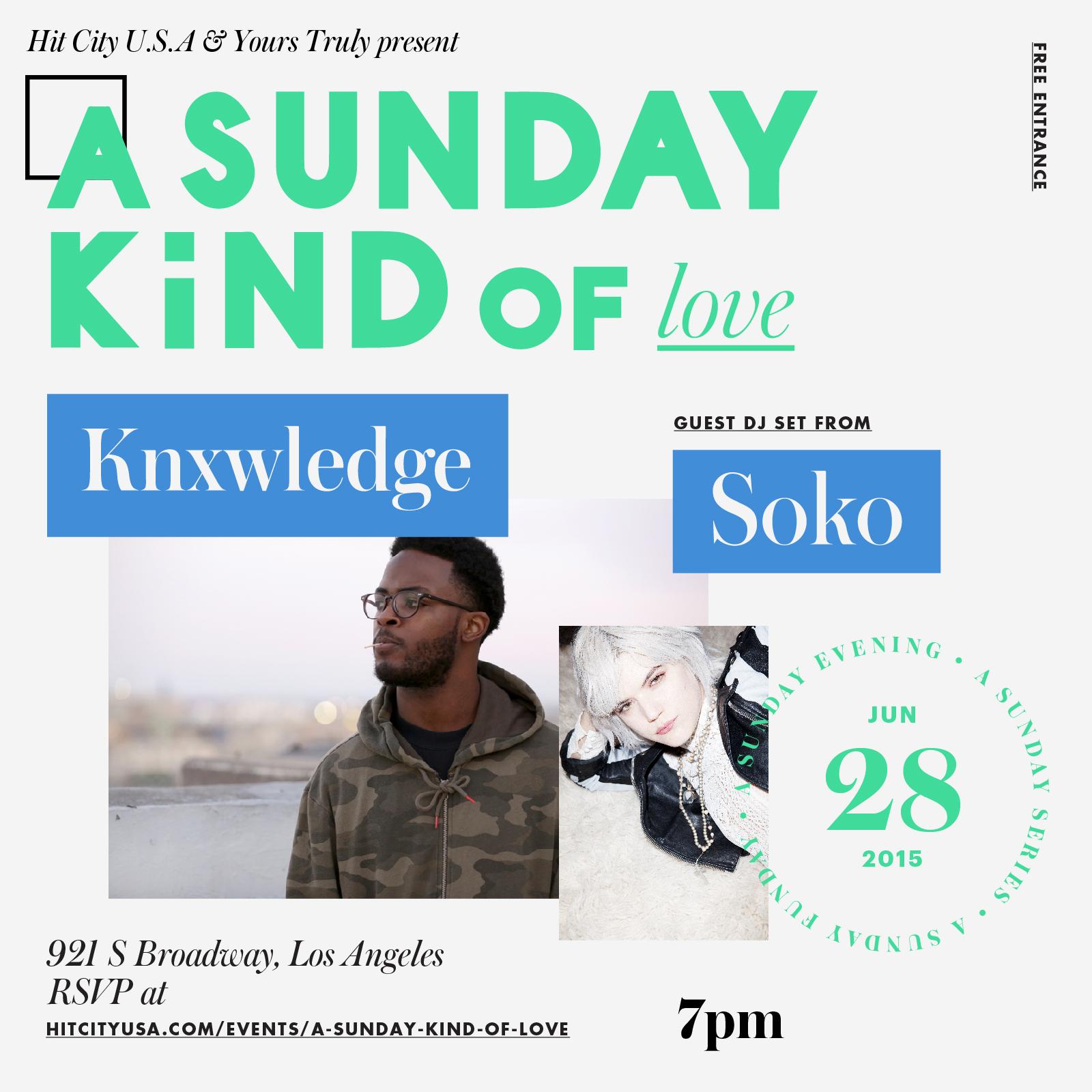 A Sunday Kind of Love With Knxwledge & SoKo (DJ Set)