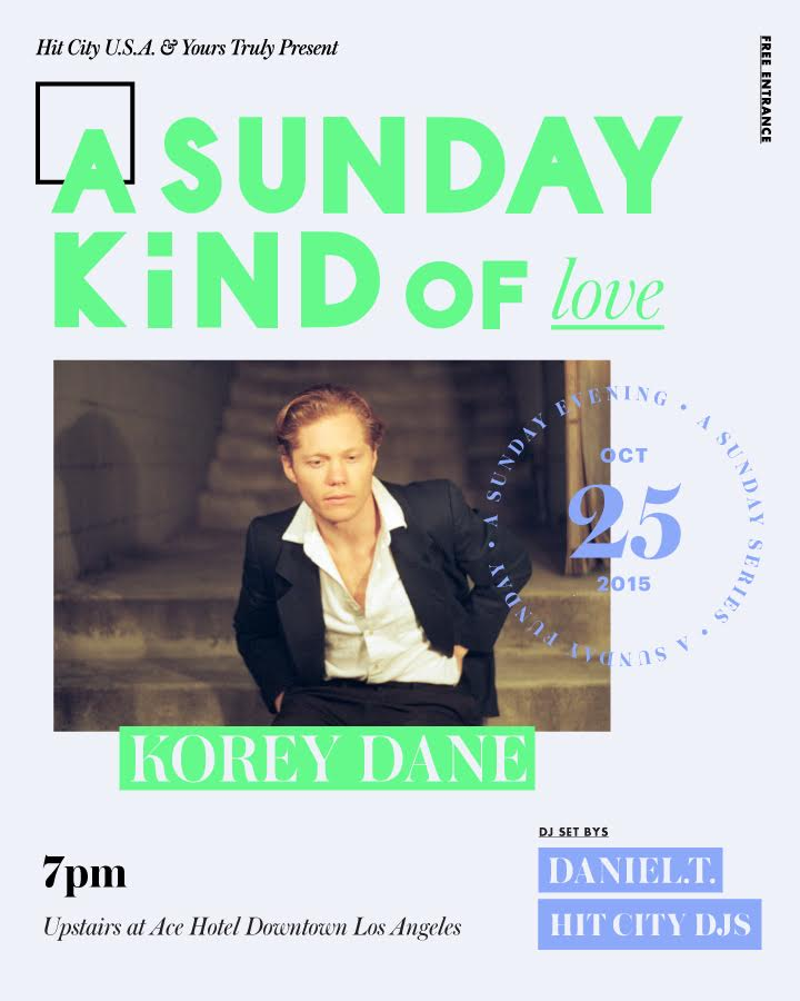 A Sunday Kind of Love With Korey Dane