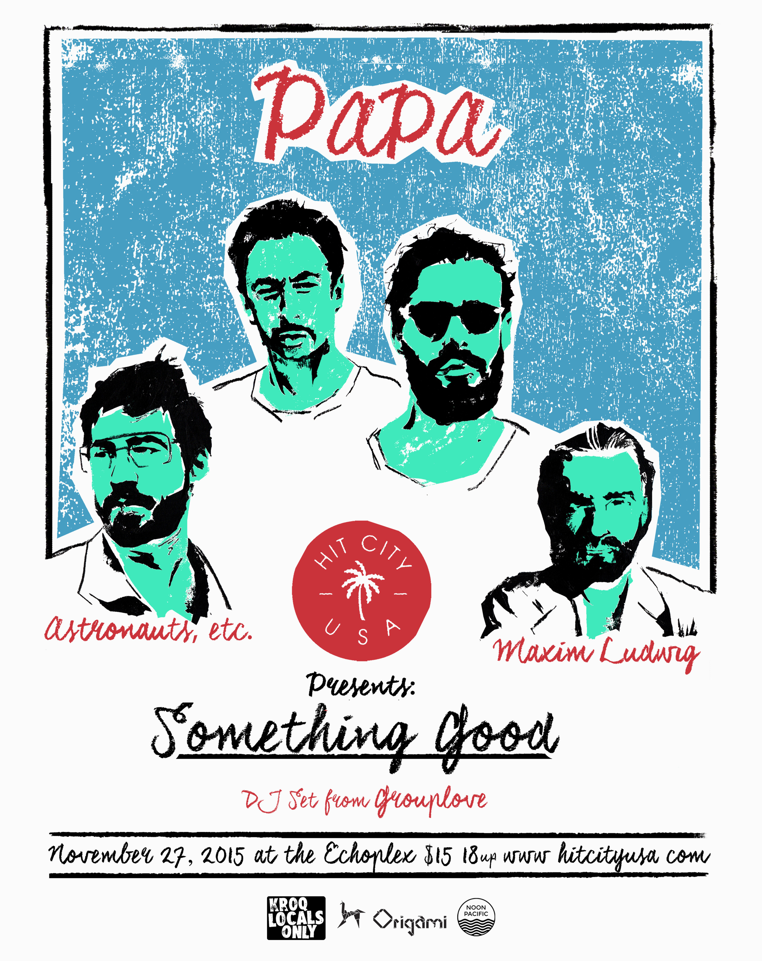 Something Good w/ Papa, Astronauts, etc. &Maxim Ludwig