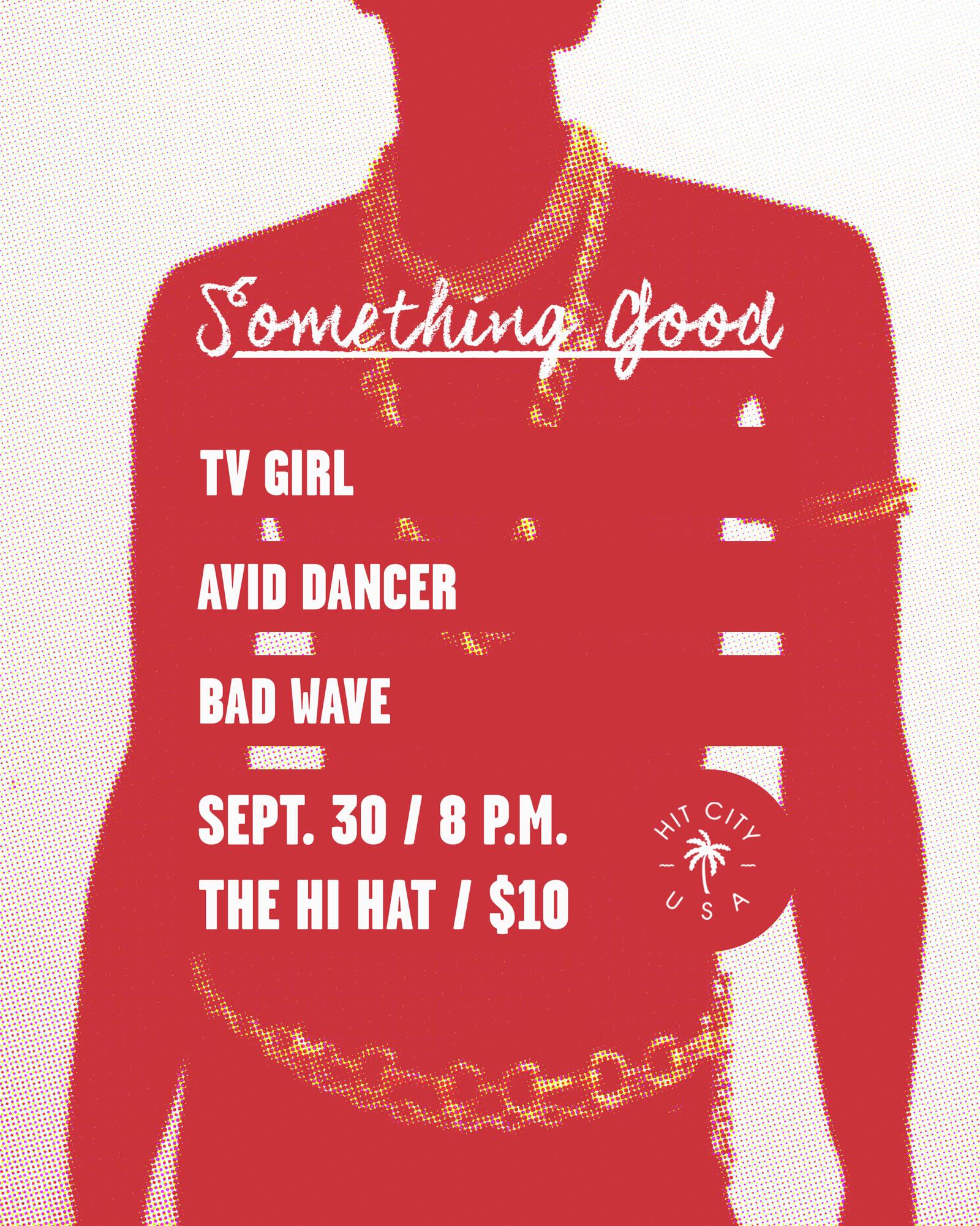 Something Good w/ T    V Girl