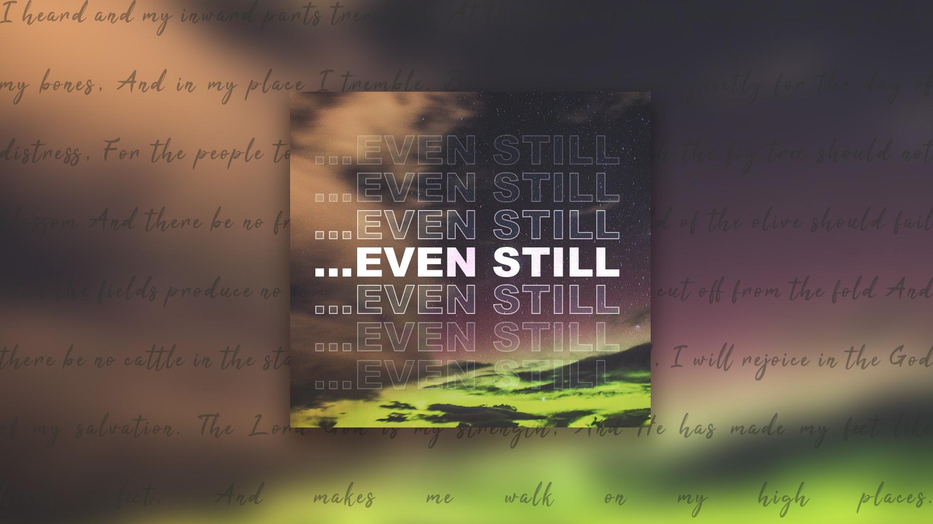 Even-Still-Series-Image.jpg