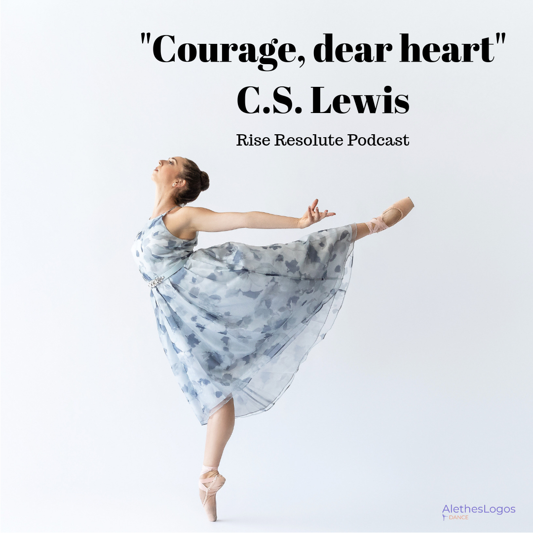 'Courage, dear heart' C.S. Lewis.png