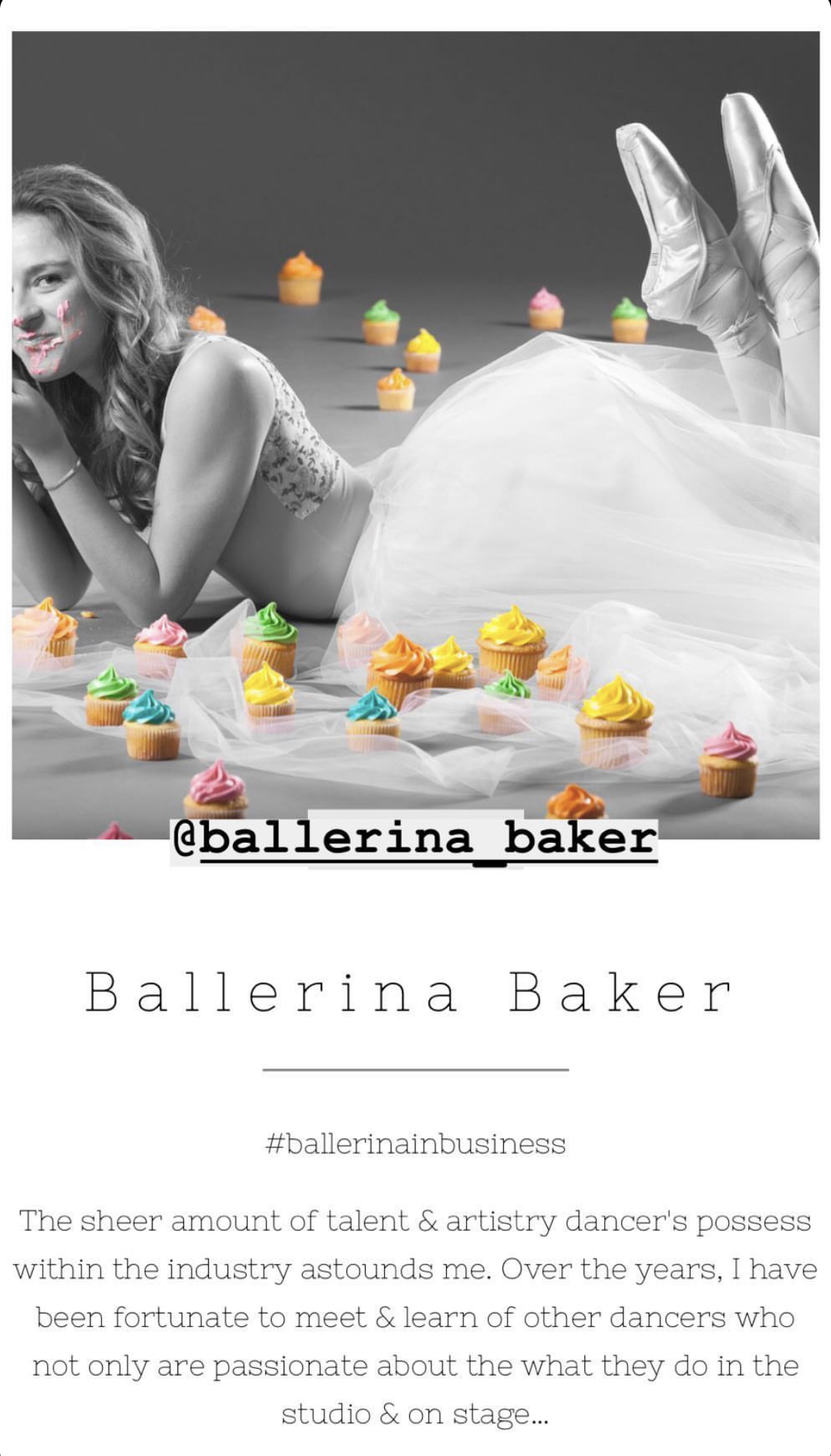 - Summer of 2018. I decided to highlight other dancers in business on my blog with the hashtag #ballerinainbusinessIt was so inspiring to see dancers building businesses! I featured 20 female entrepreneurs and loved every second.