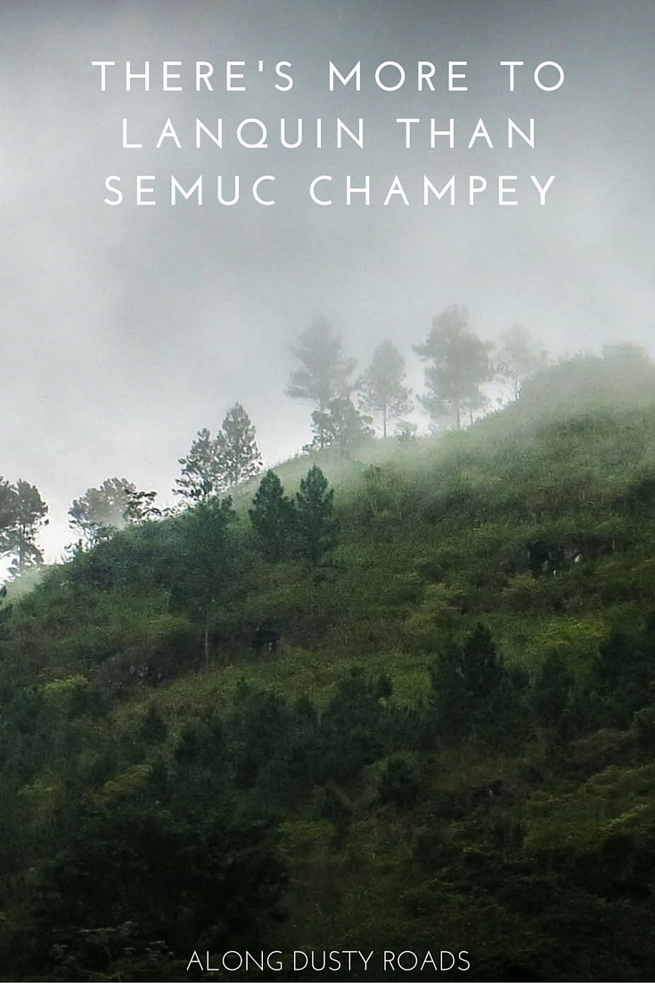 Making your own way to Semuc Champey