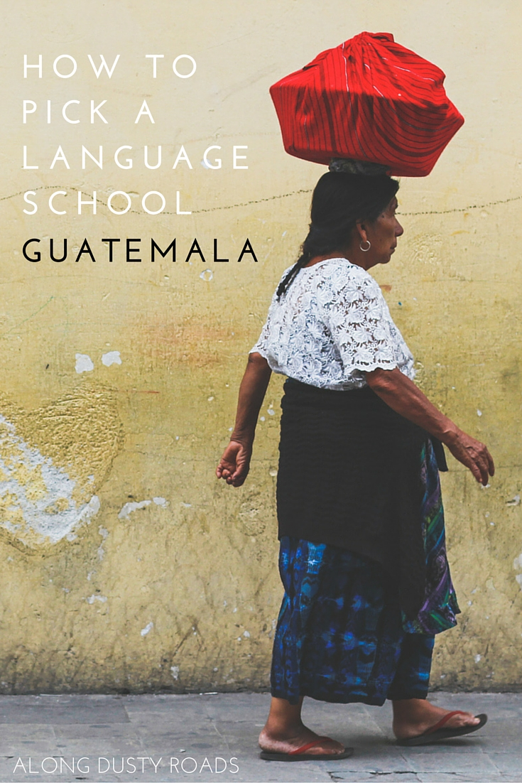 How to Pick a Language School in Guatemala
