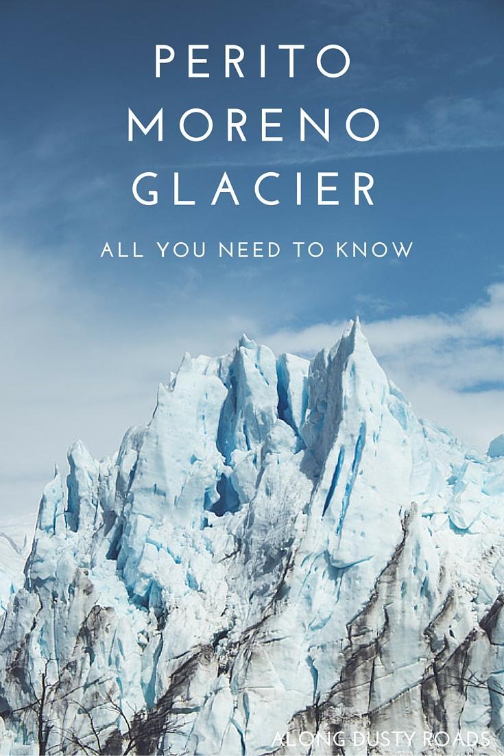 佩里托·莫雷诺冰川:你需要知道什么