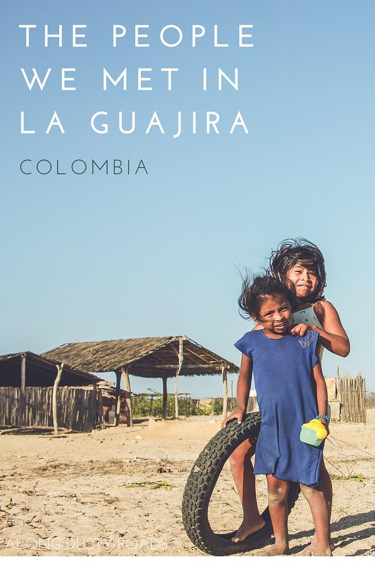 The people we met in La Guajira