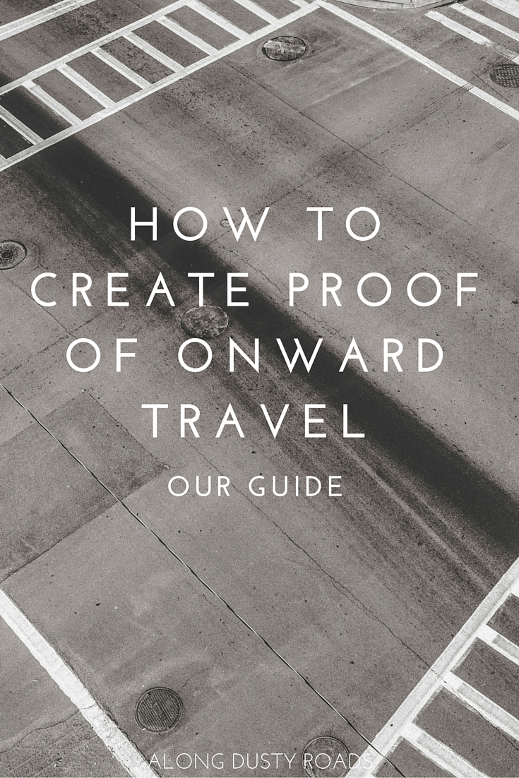 Travelling to a country that requires proof of onward travel but don't have it? We've come up with a solution. Click on the pin to find out our tried and tested method.