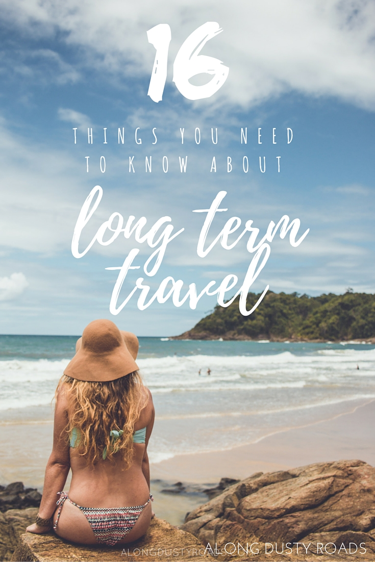 有机会长期旅行是一件了不起的事情——但在开始第一次冒险之前,每个人都应该注意一些事情!