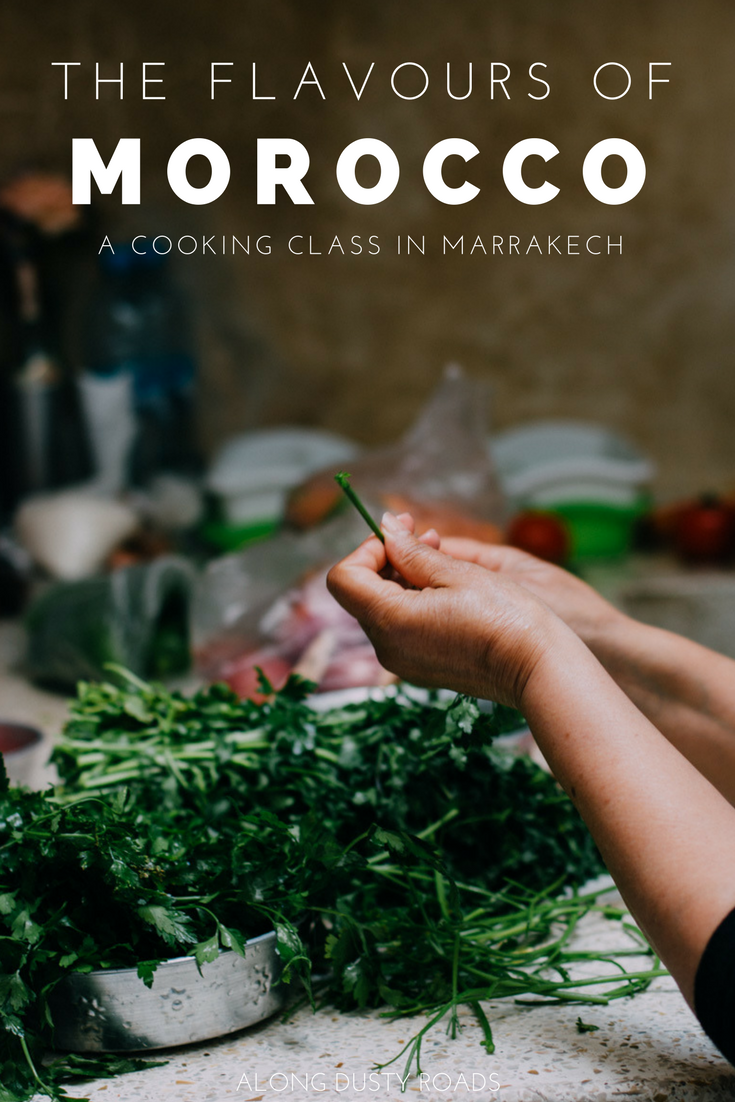 The Flavours of Morocco | A Cooking Class in Marrakech — Along Dusty