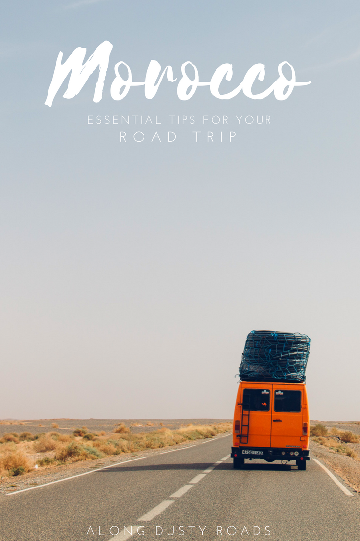 Planning on taking to the road in Morocco? Here are 21 essential tips for an epic road trip!