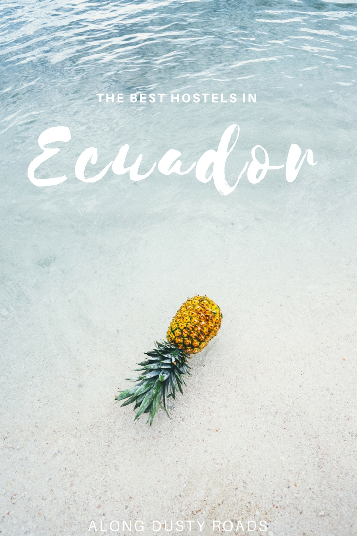 Heading to Ecuador? Then you'll need somewhere to stay! Here are the very best hostels in Ecuador.