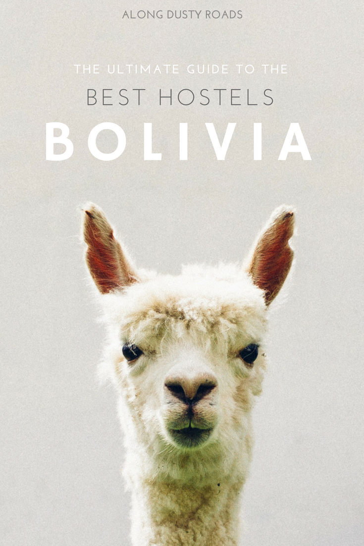 Planning a tip to Bolivia? You'll need to know where to stay! Check out our ultimate list of the best hostels in Bolivia!