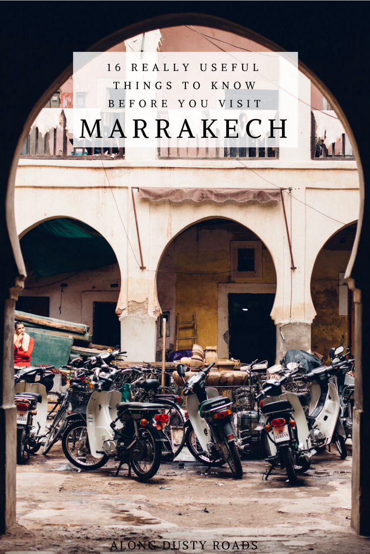 As amazing as Marrakech, Morocco is, at times, it all get a bit too much. The trick to make the very best of it (and limit the uncomfortable situations) is to be prepared - here are 16 really useful things to know before you visit Marrakech.