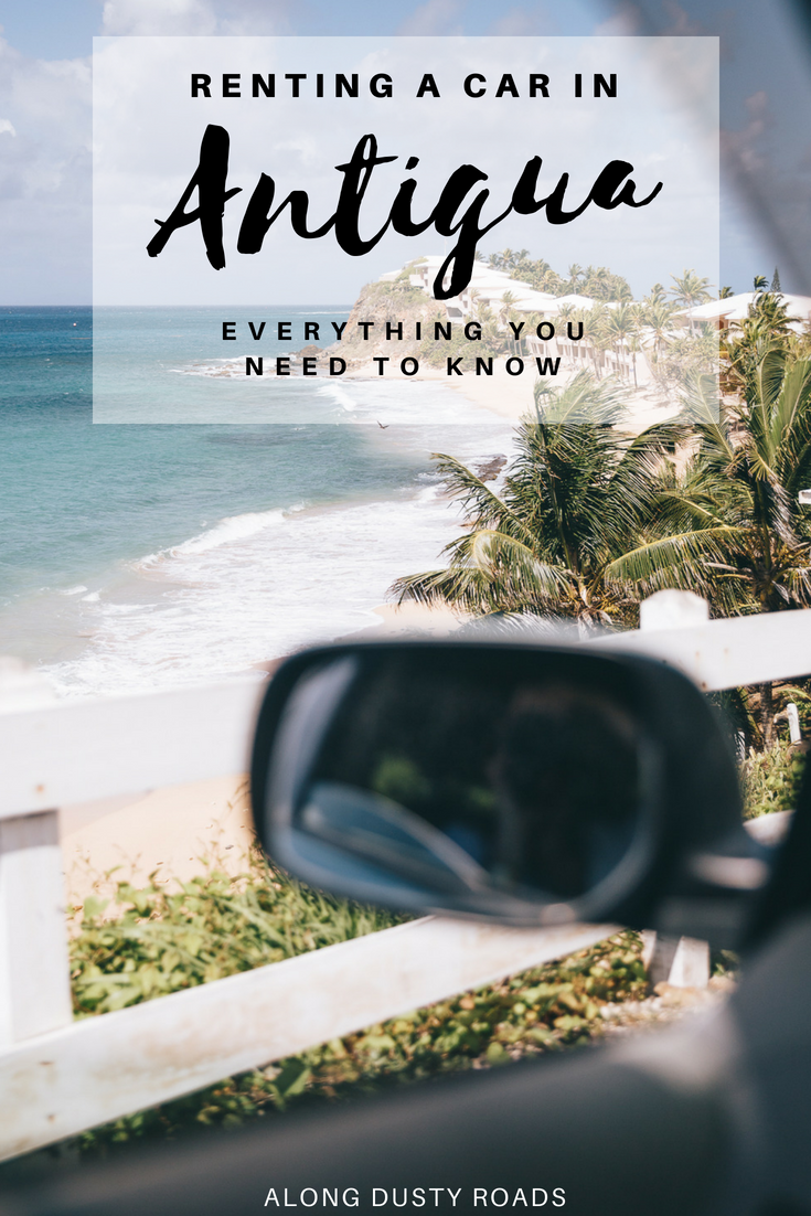 You may be going to Antigua for a dream all-inclusive Caribbean experience - but you should still rent a car and explore the island! This guide will help you do just that.