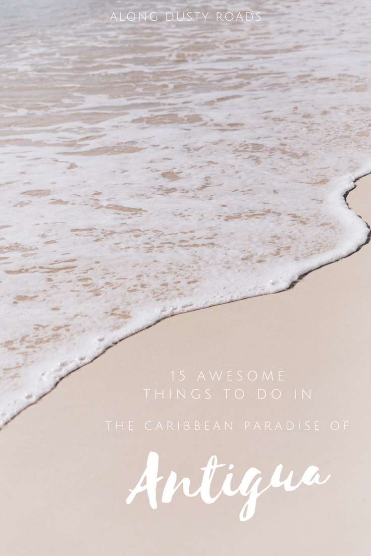 Much more than just beaches and resorts, here are 15 awesome things to do in the Caribbean paradise of Antigua!