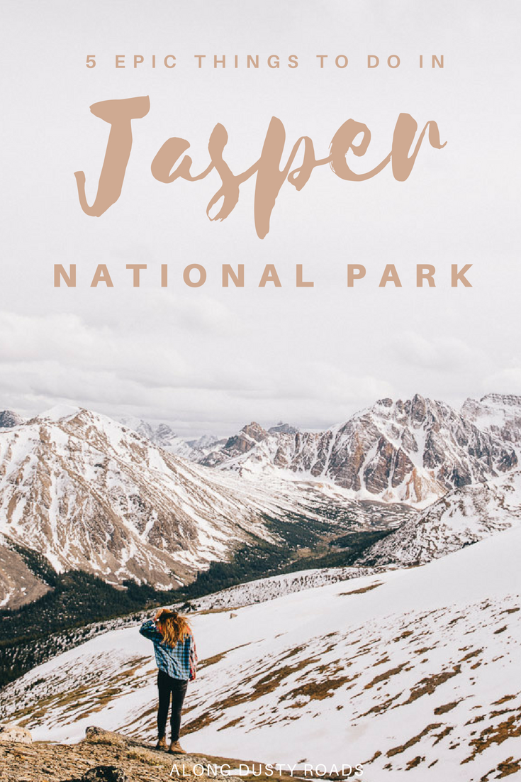 Wild and rugged, Jasper National Park in Canada's Rocky Mountains is an absolute bucket list destination. Here are five things you can't miss!  Things to do in Canada | Things to do in Alberta | Alberta | Jasper National Park | What to do in Canada | What to do in Jasper National Park | Canadian Rockies | Bucket List  #Canada #Alberta #JasperNationalPark #Jasper