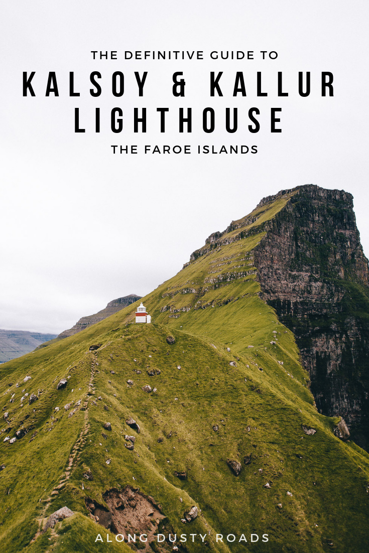 A visit to Kalsoy and the Kallur Lighthouse is an essential part of any visit to the Faroe Islands; here's everything you need to know.