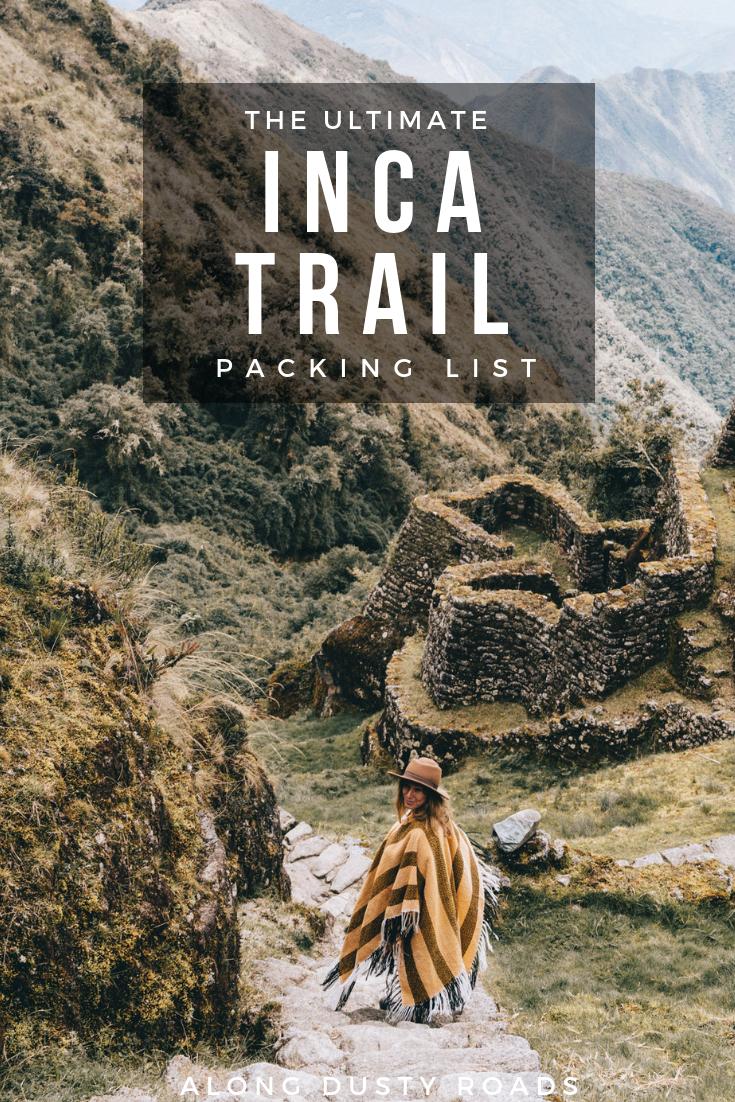 印加小径是达到马丘比丘的最终方法 - 但作为一个徒步旅行者,你需要成为智能包装机!这是我们的印加小径包装清单。