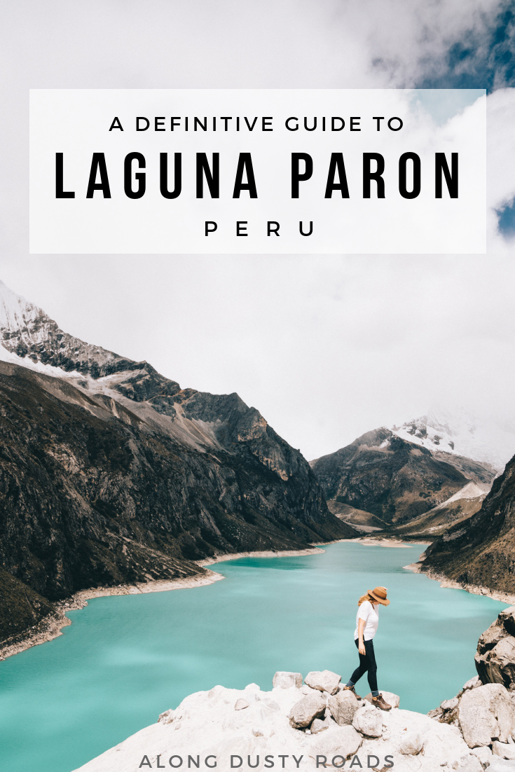 Laguna Paron, a spectacular glacial lake that can be reached as a day trip from Huaraz, is a must-do on every northern Peru itinerary. Here's everything you need to know!