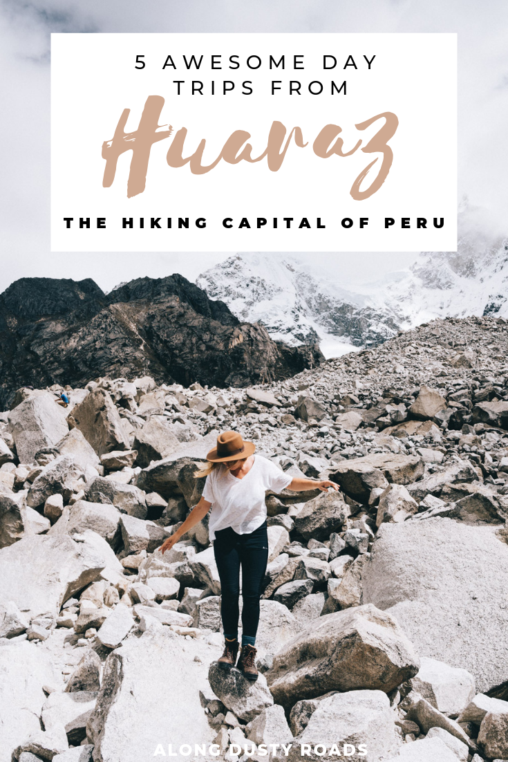 If you're planning a trip to Peru and love to hike, you have to add Huaraz to your itinerary. Here are five day hikes you can't miss!