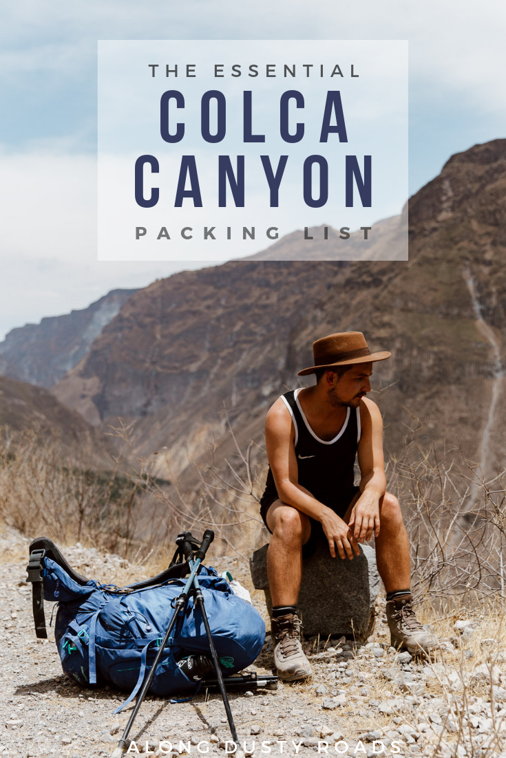 Every single person hiking the Colca Canyon needs to carry with them these essentials. Find out what you can't hike without in this guide.  Colca Canyon Packing List | What you need to pack for the colca canyon  #ColcaCanyon #ColcaCanyonHike #ColcaCanyonTrek #Peru #PeruHiking #Hiking #Adventure #Outdoors