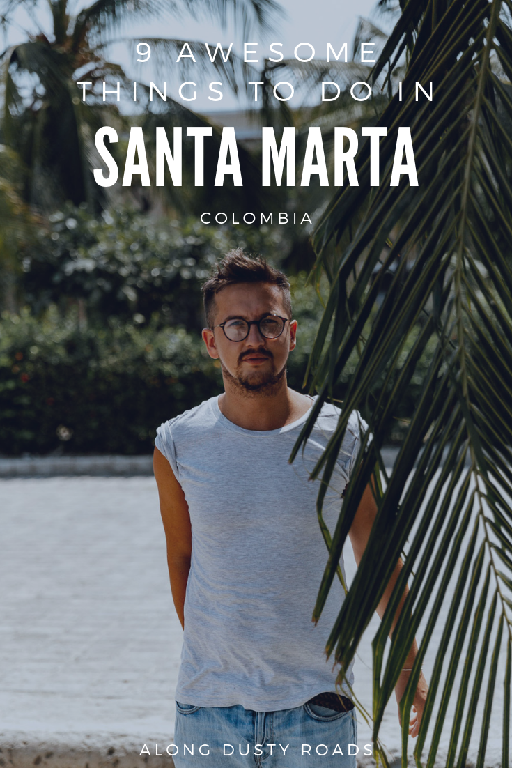 A gateway to the north of Colombia, Santa Marta is a city you're destined to spend at least a night in. Here's nine awesome things to do in Santa Marta!