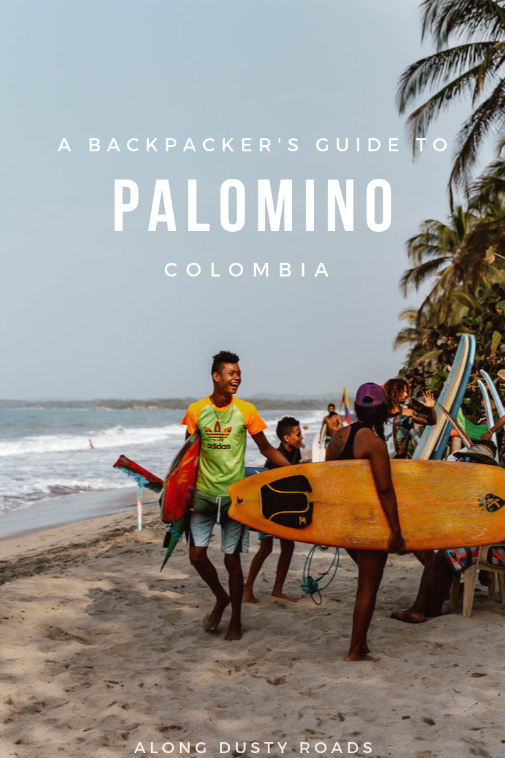 Palomino is the ultimate backpacker beach destination in Colombia. In this guide you'll find the best things to do in Palomino, plus where to eat and where to stay! #Surfing #Colombia #Caribbean #Palomino #SouthAmerica #Backpacking #Backpacker
