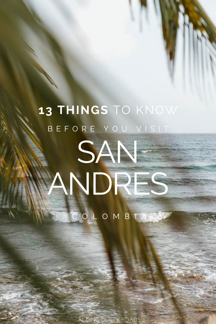 Planning a trip to Colombia's island in the Caribbean? Here are 13 really useful things to know before you go! #Colombia #Providencia #SanAndres #ColombiaBeaches #Beaches #Caribbean #Vacation #SouthAmerica #Backpacking