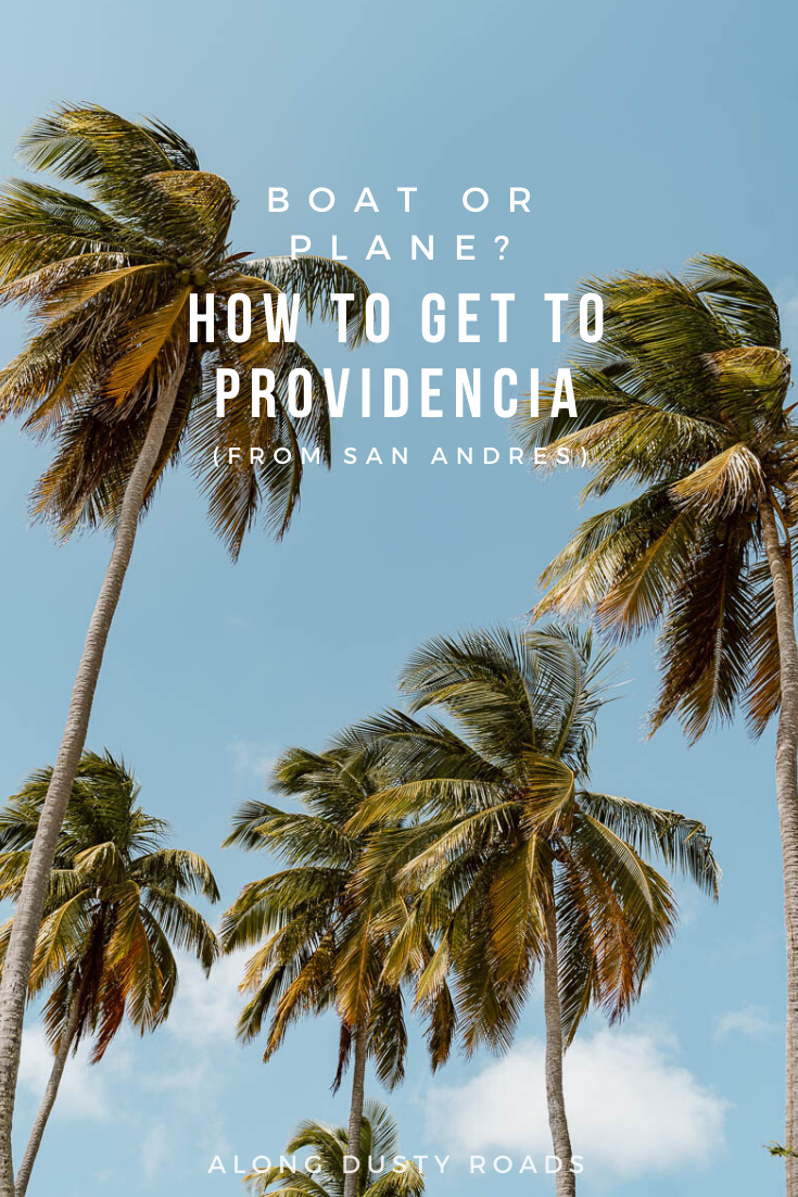 Confused about how to get to Providencia, either from mainland Colombia, or the neighbouring island of San Andres. Here is everything you need to know to decide between boat and plane, and get you to paradise! #SanAndres #Colombia #SouthAmerica #Providencia #Caribbean #Backpacking #Backpacker