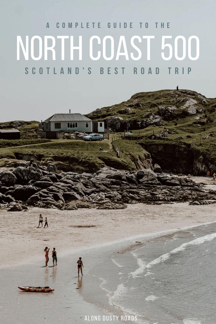 北海岸500是世界上最好的公路旅行之一。在这本指南中,你会发现所有你需要计划你的旅行。| NC500 | North Coast 500 Scotland | Scotland Road Trips | NC500 Map | NC500 route | North Coast 500 Itinerary | Scotland Highland…
