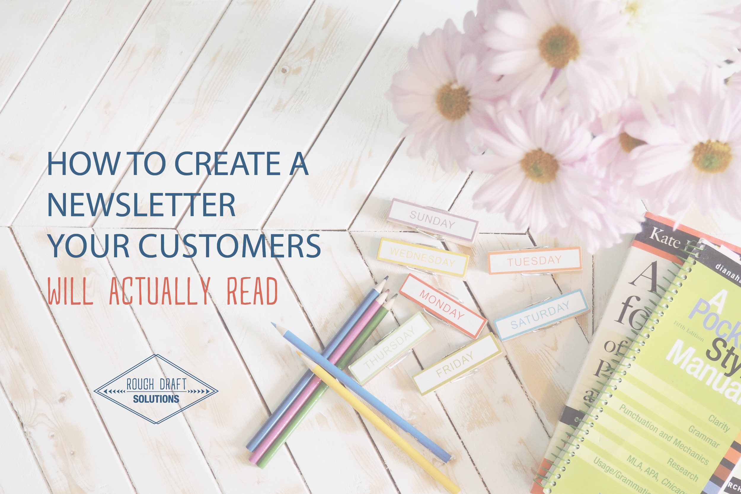 How to Create a Newsletter Your Customers Will Actually Read