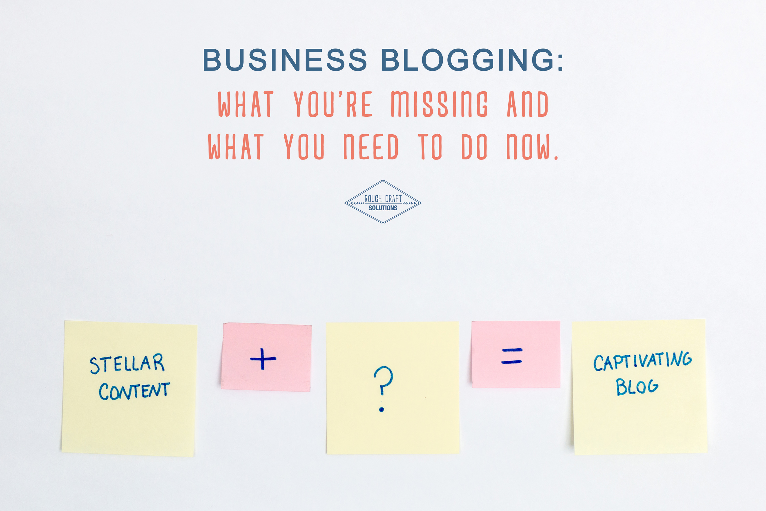 Business Blogging: What You're Missing and What You Need to Do Now