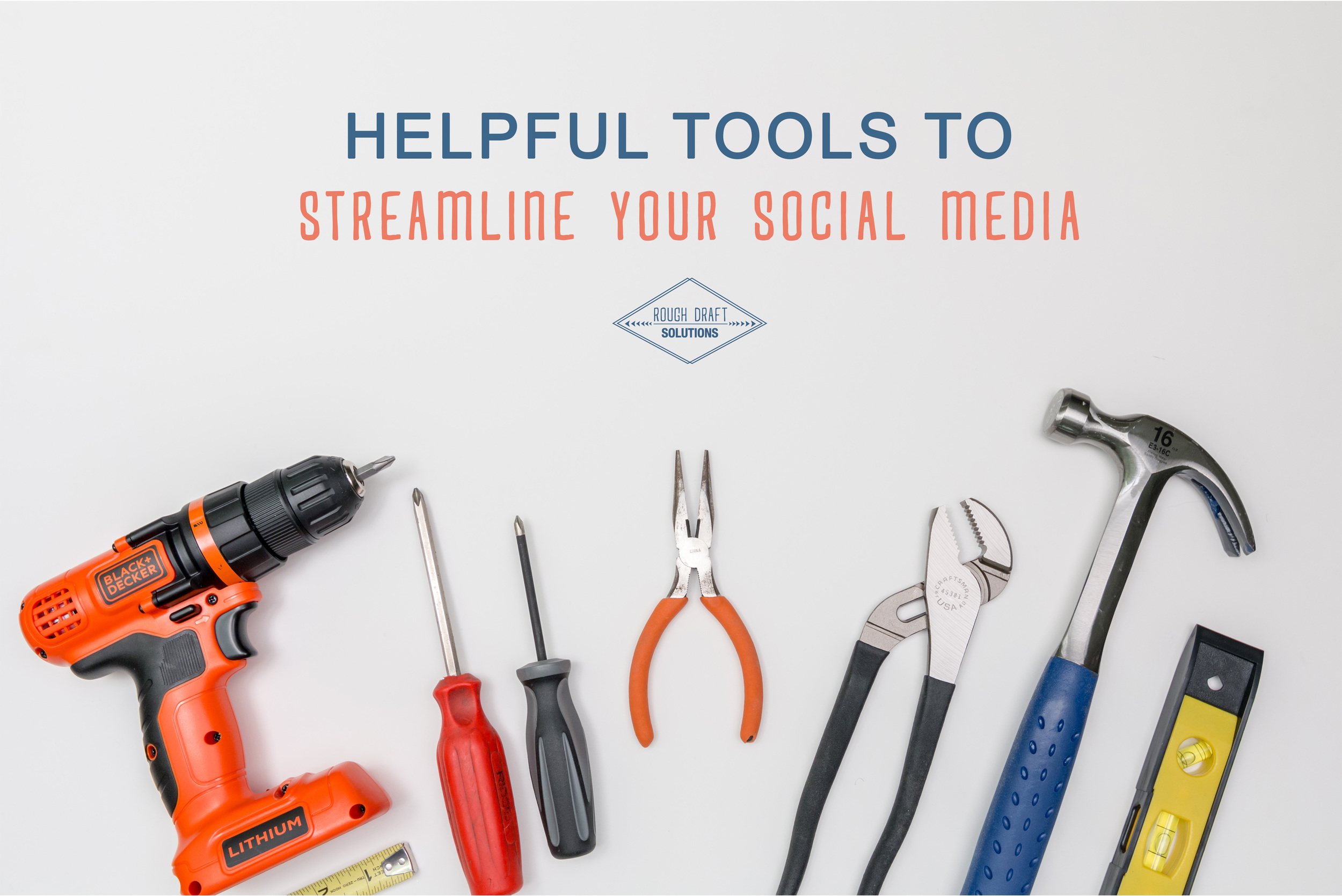 Tools to Streamline Your Social Media