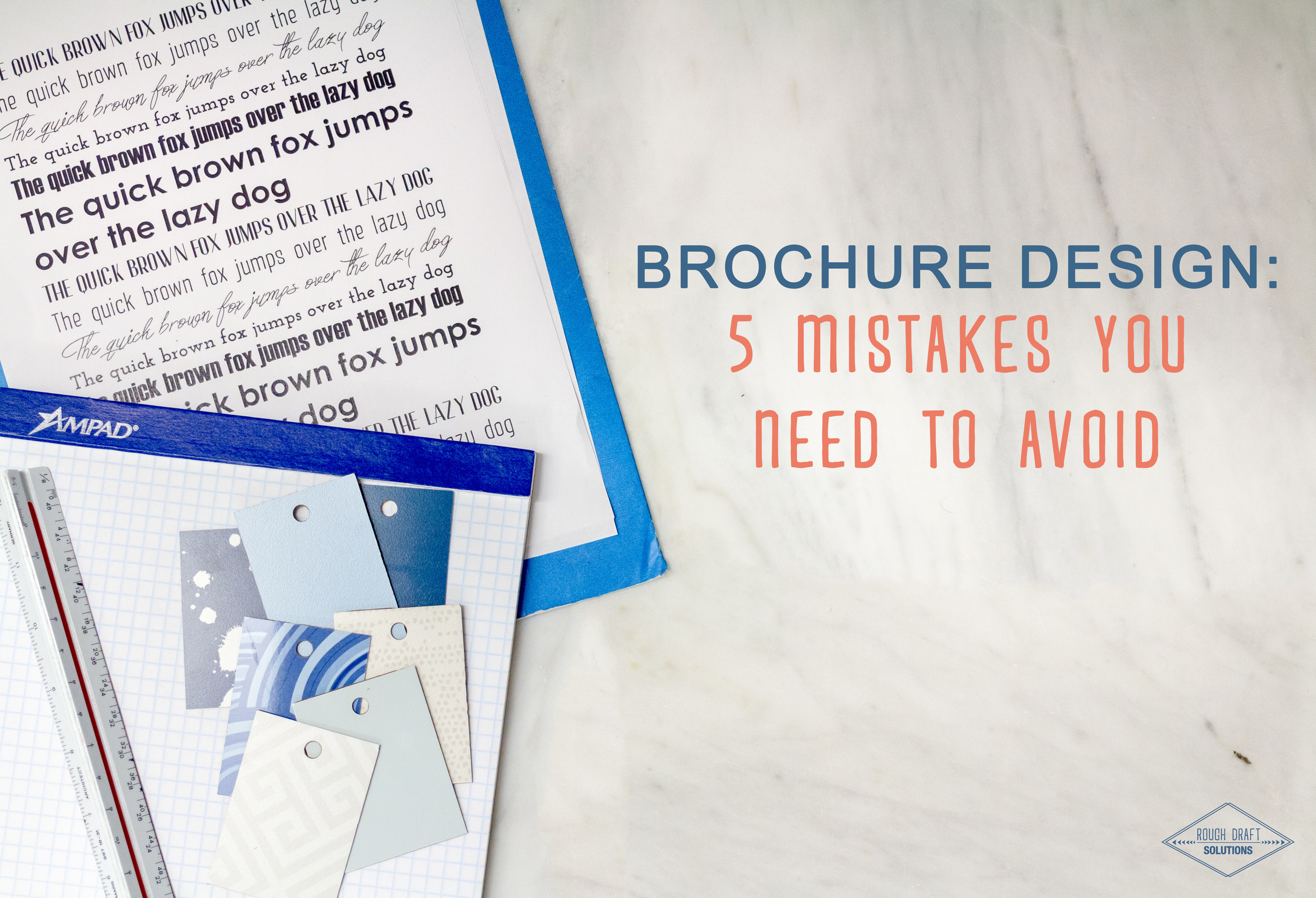 Brochure Design: 5 Mistakes You Need to Avoid