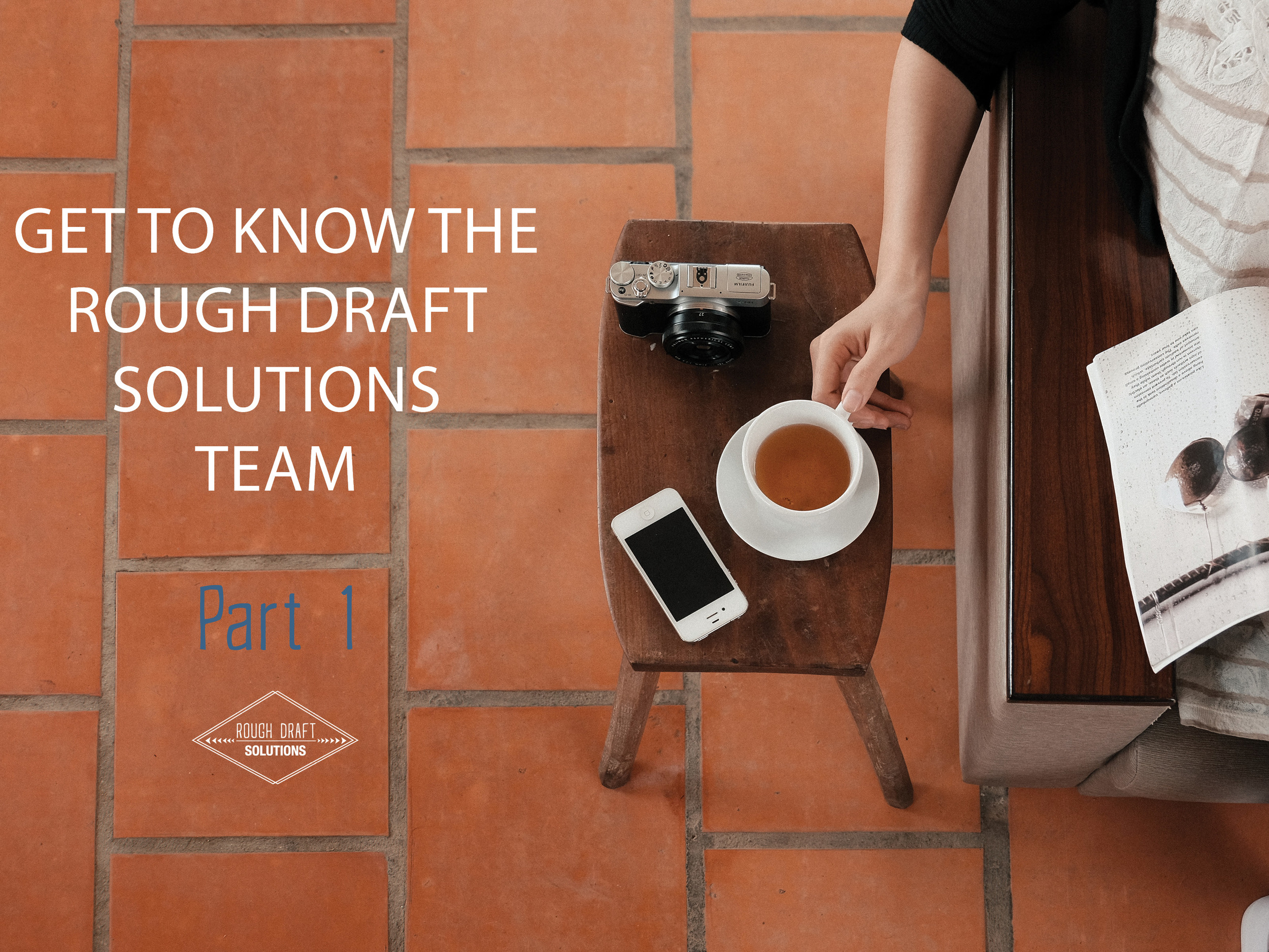 Get to Know the Rough Draft Solutions Team