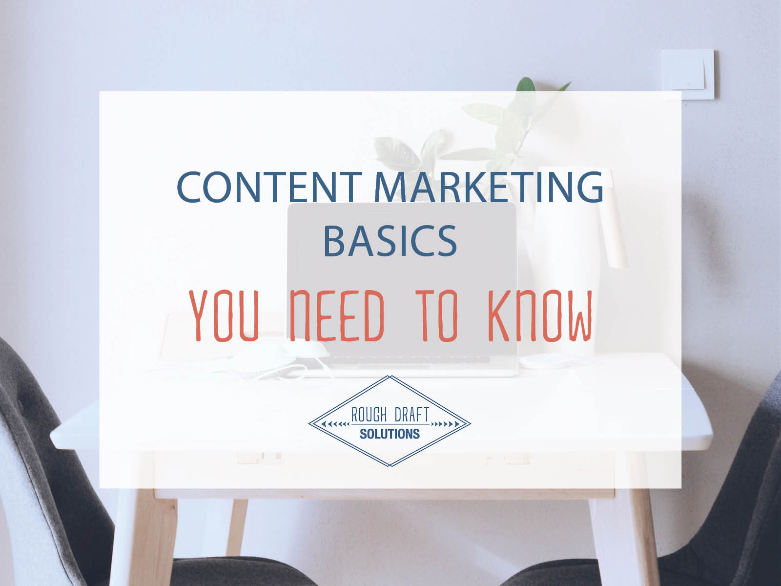 Content Marketing Basics You Need to Know