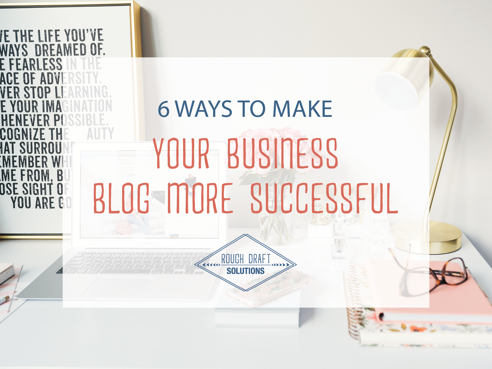 6_Ways_to_Make_Your_Business_Blog_More_Successul.png