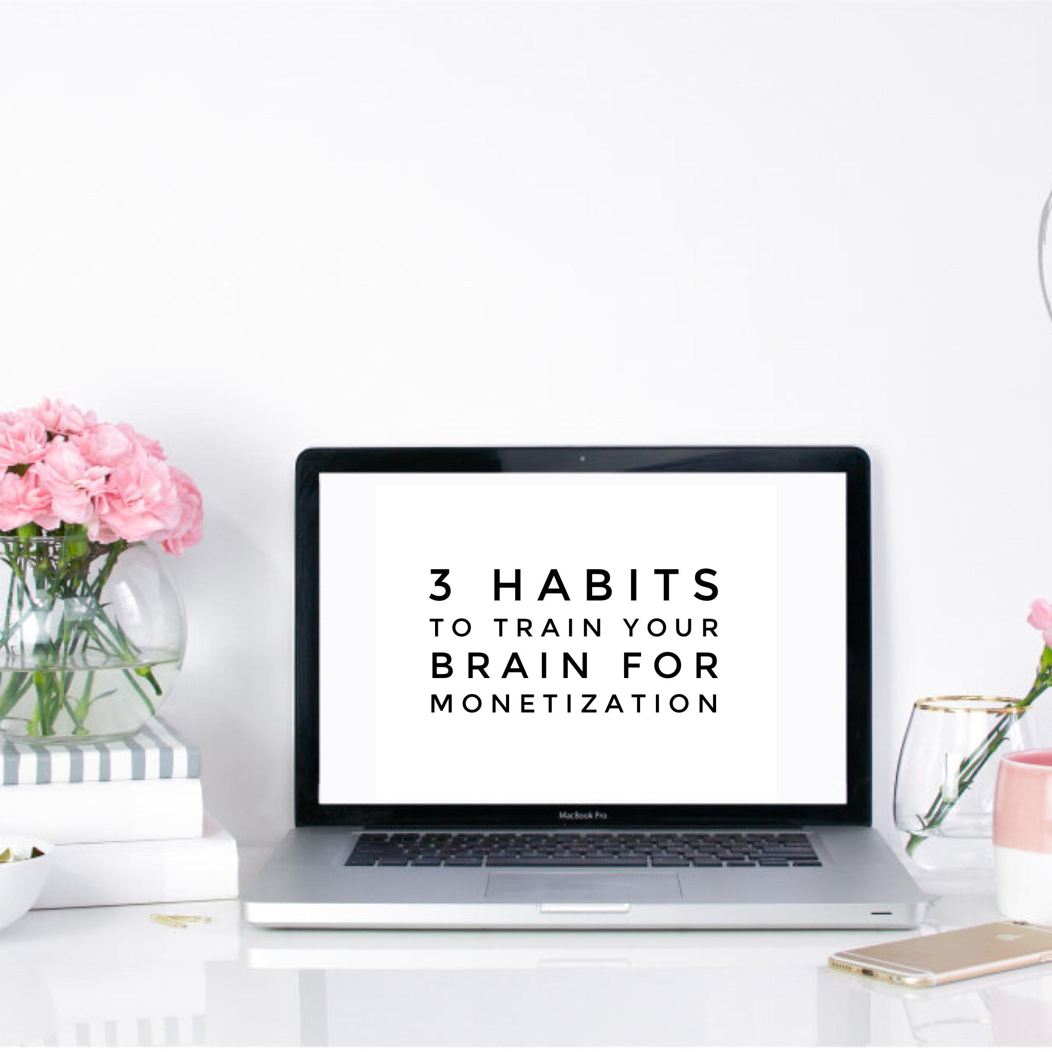 monetizing-3-tips-to-train-brain
