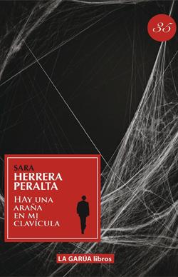 Hay una araña en mi clavícula - POESÍA (La Garúa Libros, 2012)   AGOTADO