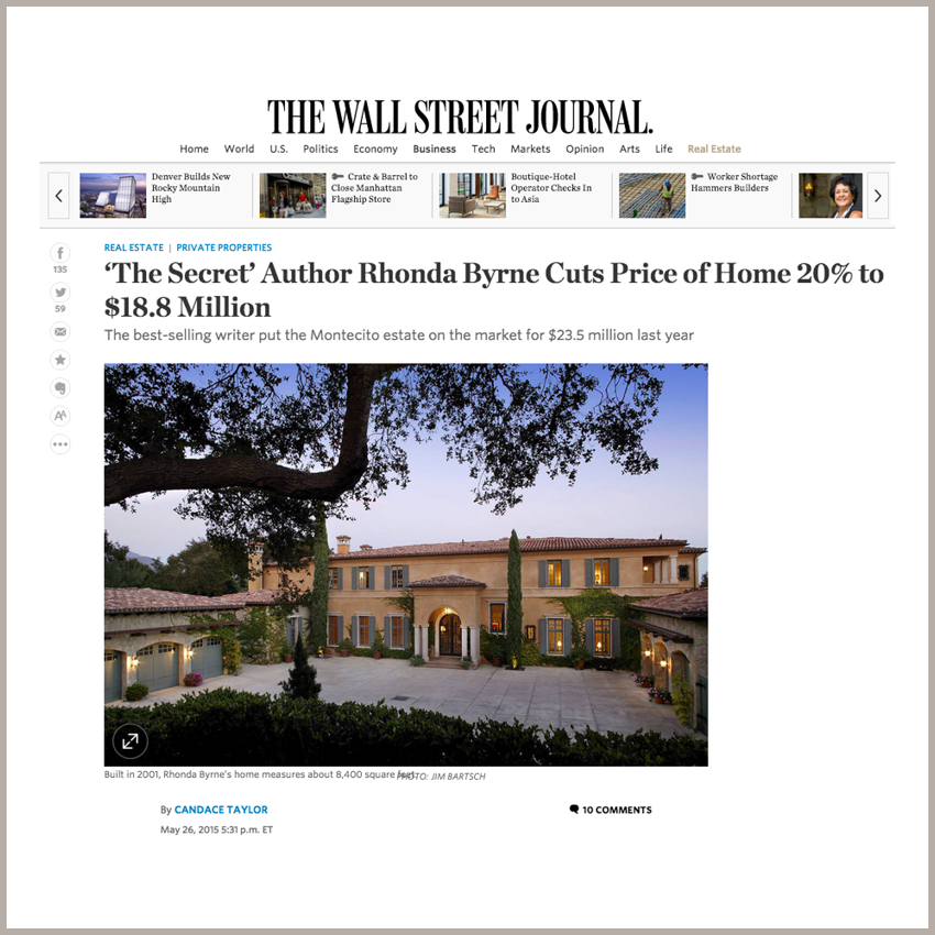 'The Secret' Author Rhonda Byrne Cuts Price of Home 20% to $18.8 Million May 26, 2015 - The Wall Street Journ  al