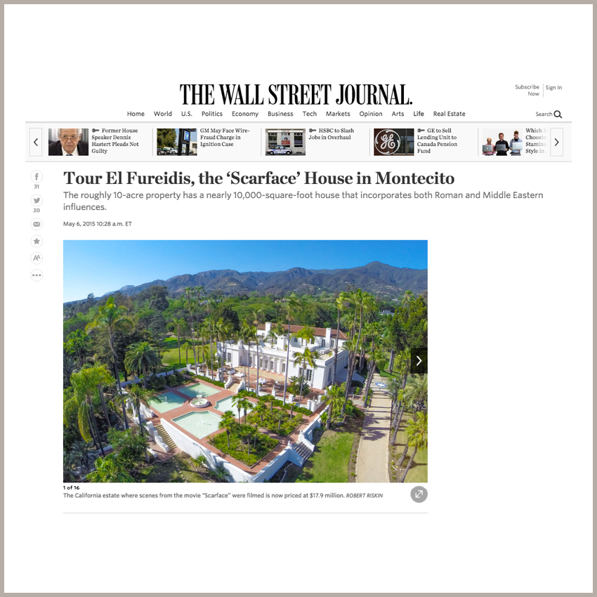 Tour El Fureidis, the 'Scarface' House in Montecito May 6, 2015 - The Wall Street Journal