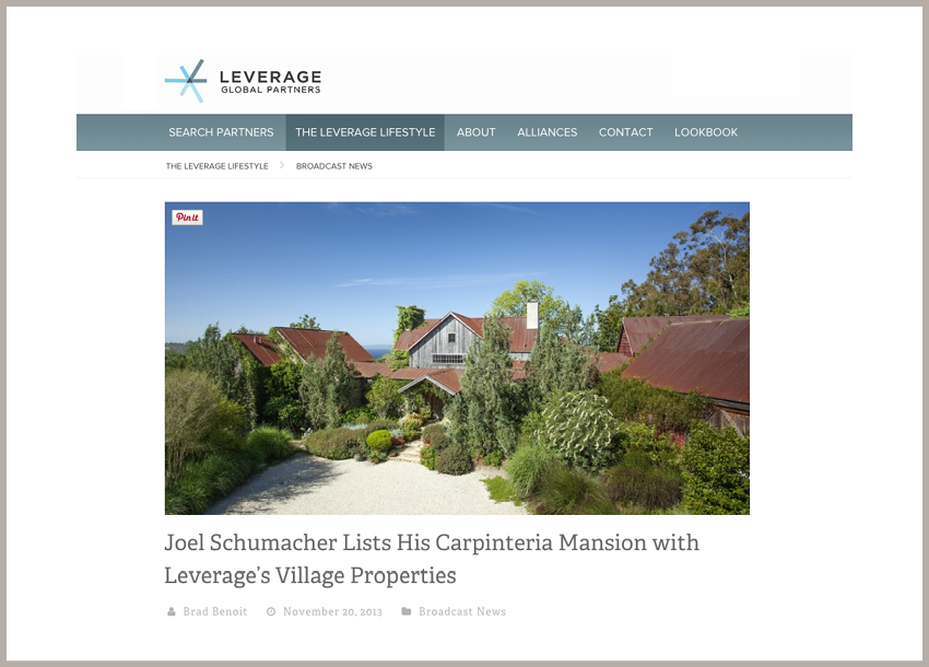 Joel Schumacher Lists His Carpinteria Mansion November 20, 2013 - Leverage Global Partners