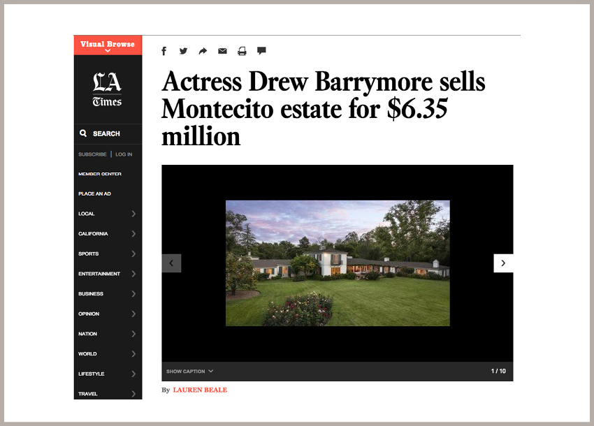 Actress Drew Barrymore Sells Montecito Estate November 17, 2013 - Los Angeles Times
