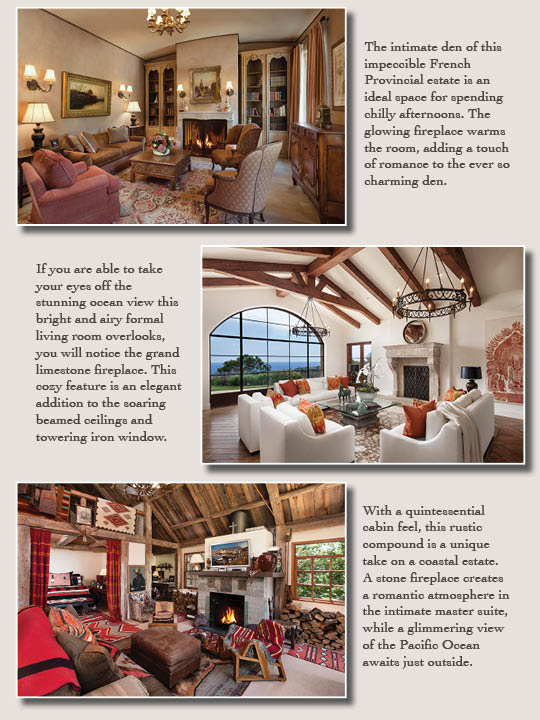 Fireplaces and impeccable spaces in these Montecito Estates.